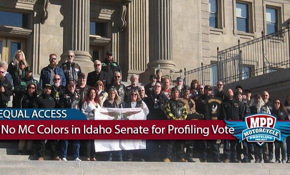 No MC Colors Allowed in Idaho Senate for Profiling Bill Vote