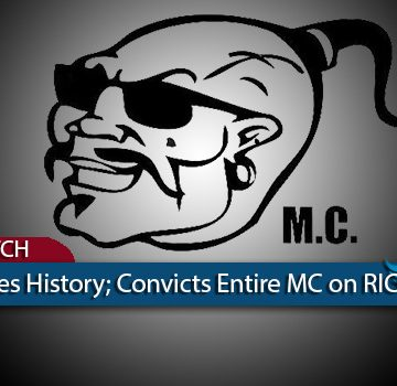 Every Mongols MC Member Found Guilty in Patch Seizure RICO Case