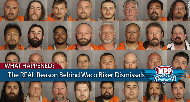 The REAL Reason Behind Waco Biker Dismissals